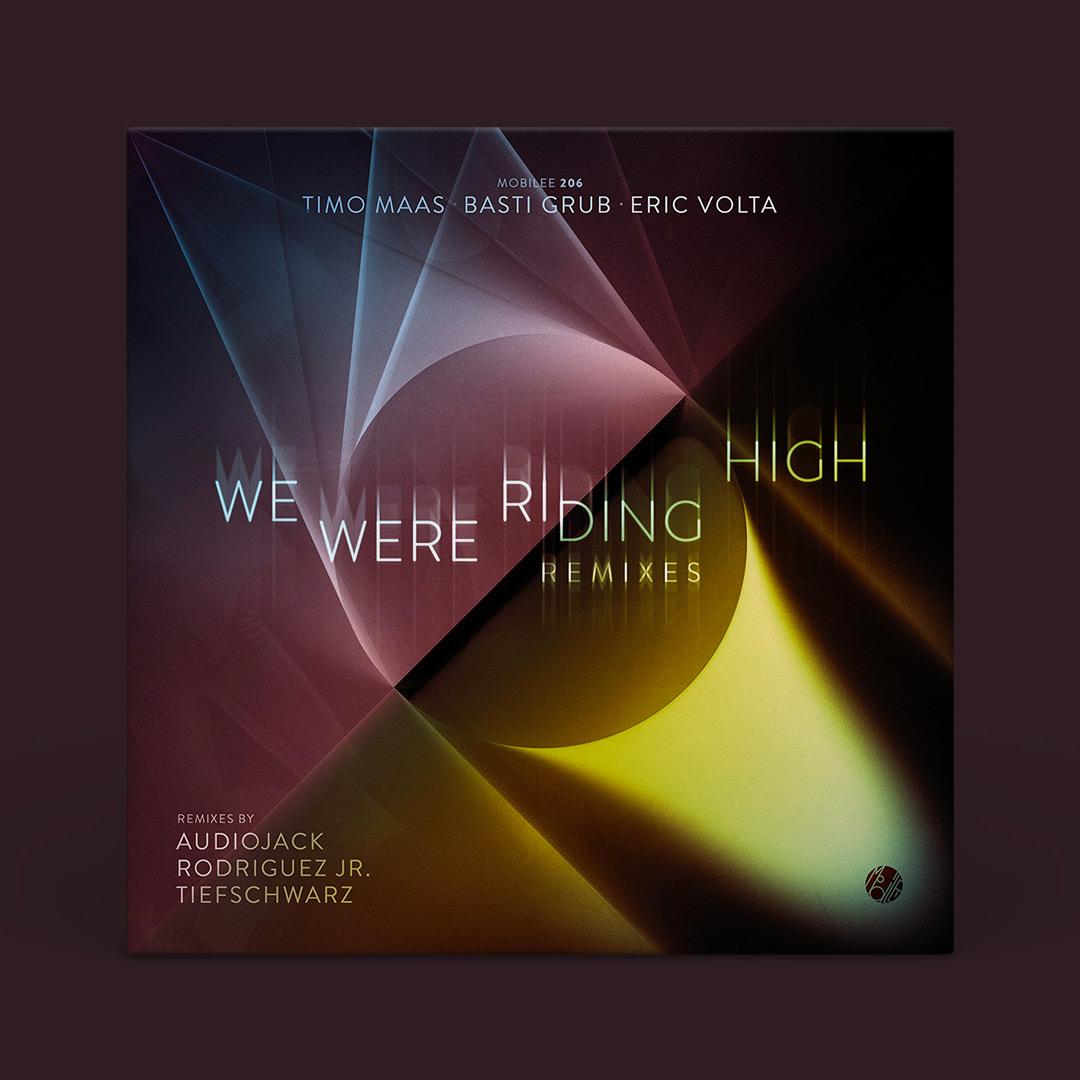 Mobilee206_TimoMaas-BustiGrub-EricVolta_WeWereRidingHigh_Remixes_artwork