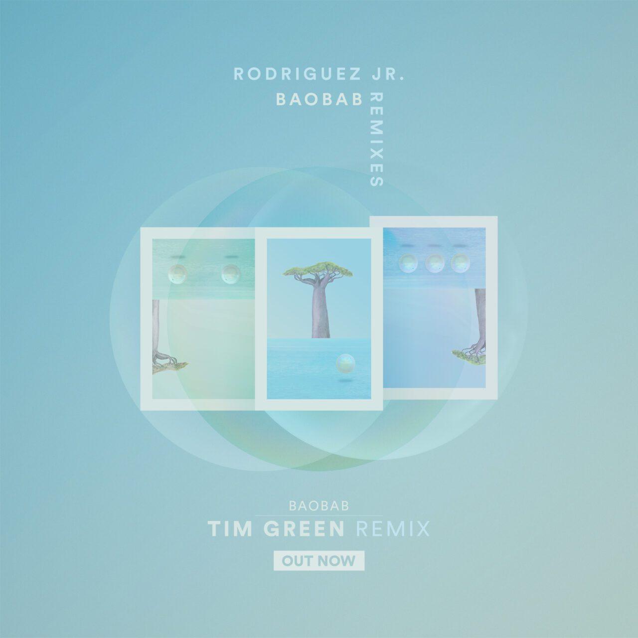 RodriguezJr_Baobab_Remixes_03-TimGreen_instagram