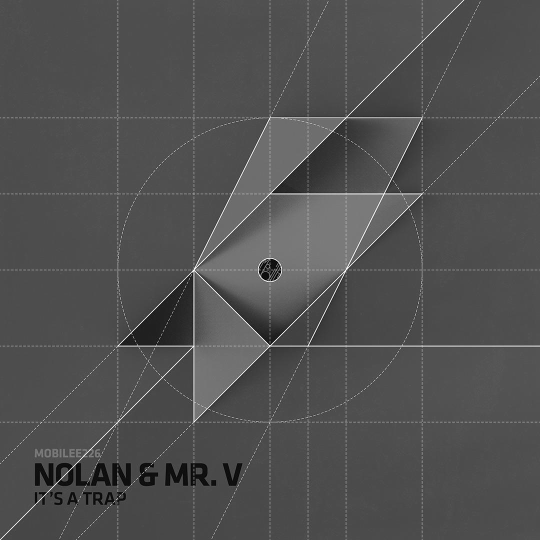 Mobilee226_Nolan&MrV_ItsATrap_construction-small